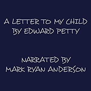 A Letter to My Child Audiobook