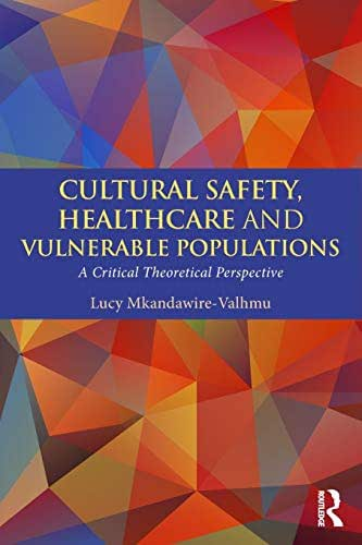 Cultural Safety,Healthcare and Vulnerable Populations