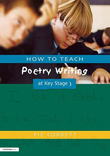 How to Teach Poetry Writing at Key Stage 3 (Writers' Workshop)