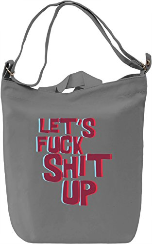 Let's fxxk shit up Borsa Giornaliera Canvas Canvas Day Bag| 100% Premium Cotton Canvas| DTG Printing|