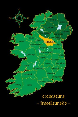 Cavan Ireland County Map Irish Travel Journal: Republic of Ireland Notebook 6 x 9 Lined Unlined Diary Family Heritage Celtic Gift