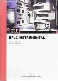 HPLC INSTRUMENTAL (Manual de referencia): Amazon.es: Adrián García De Marina Bayo, Dolores Julia Yusá Marco: Libros