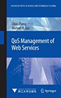 QoS Management of Web Services Front Cover