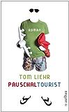 Pauschaltourist: Roman