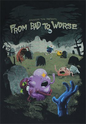 From Bad To Worse - Adventure Time T-shirt: X-Large - Black