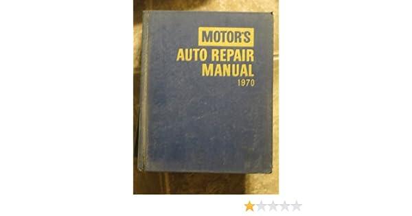 motors auto repair manual 1970