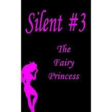 The Fairy Princess (Silent Book 3)