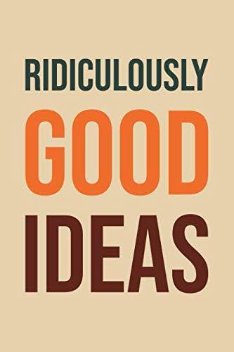ridiculously good ideas - 7