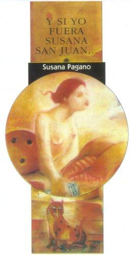 Y si yo fuera Susana San Juan... (Spanish Edition) by [