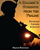 A Soldiers Strength from the Psalms, Sharon Patterson, 1595267395
