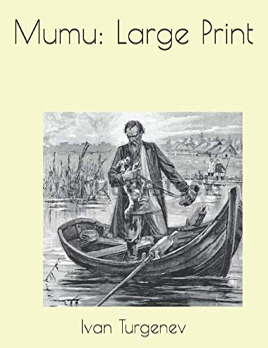 - Mumu: Large Print
