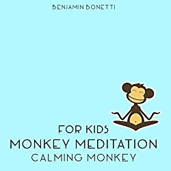 Calming Monkey Meditation - Meditation for Kids