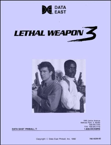 Lethal Weapon 3 Pinball Service & Repair Manual