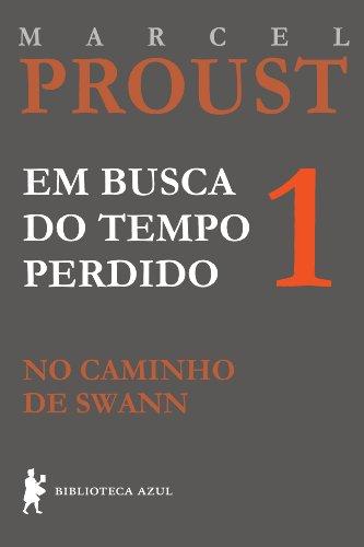No caminho de Swann (Em busca do tempo perdido Livro 1)