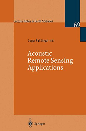 Acoustic Remote Sensing Applications (Lecture Notes in Earth Sciences) by Springer