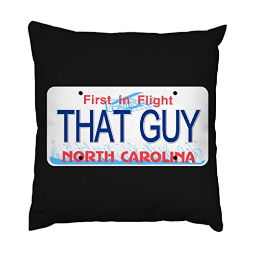 AnFuK That Guy North Carolina License Plate Throw Pillowcase Square Pillow Cover 18x18 Inch ()