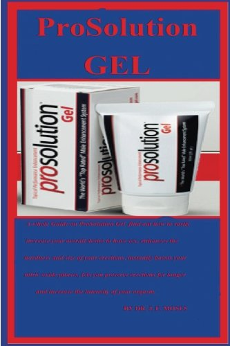 ProSolution Gel: A whole Guide on ProSolution Gel  find out how to vastly increase your overall desire to have sex, enhances the hardness and size of ... instantly boosts your nitric oxide phases.