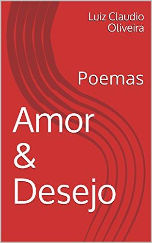 Amor & Desejo: Poemas (Portuguese Edition) - Kindle edition ...