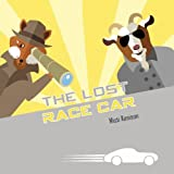 The Lost Race Car: A Fox and Goat Mystery (Fox and Goat Mysteries)