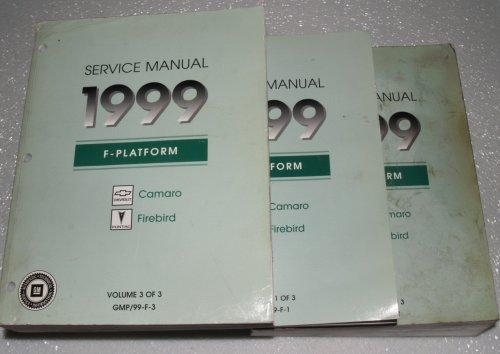 1999 Chevrolet Camaro, Pontiac Firebird Service Manuals (All Models, 3 Volume Set)