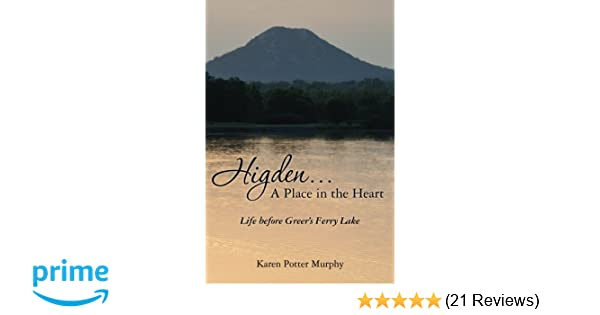 Higden A Place In The Heart Life Before Greers Ferry Lake