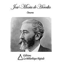 Oeuvres de José-Maria de Heredia (French Edition)