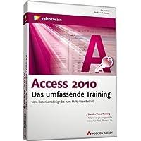 Access 2010 - Das umfassende Training