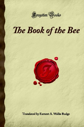 The Book of the Bee: (Forgotten Books)