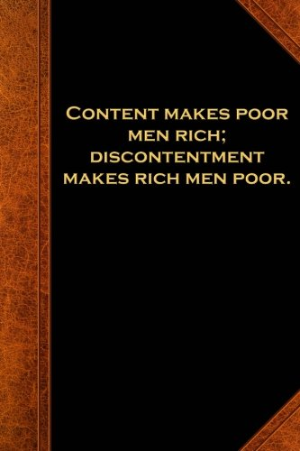 Ben Franklin Quote Journal Content Poor Men Rich Vintage Style: (Notebook, Diary, Blank Book) (Famous Quotes Journals Notebooks Diaries)