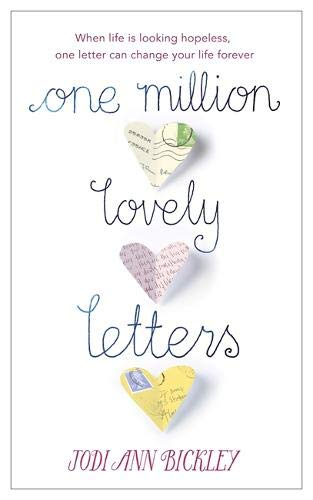 Read Online One Million Lovely Letters: When Life is Looking Hopeless, One Inspirational Letter Can Change Your Life Forever PDF
