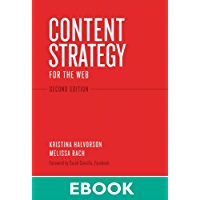 Content Strategy for the Web: Content Strategy Web _p2 (Voices That Matter)