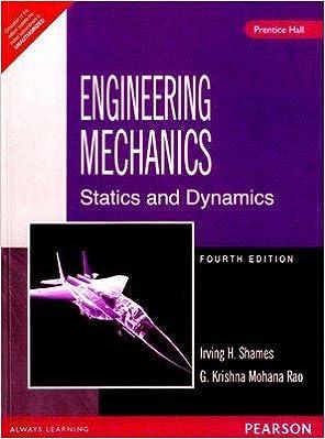 Engineering Mechanics : Statics and Dynamics 4 Edition price comparison at Flipkart, Amazon, Crossword, Uread, Bookadda, Landmark, Homeshop18
