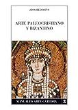 Arte paleocristiano y bizantino (Manuales Arte Cátedra)