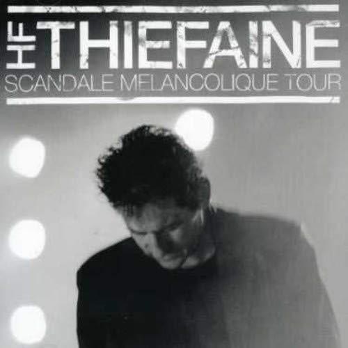 Scandale Mélancolique Tour: THIEFAINE,H.F.: Amazon.fr: Musique