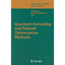 Quantum Annealing and Related Optimization Methods