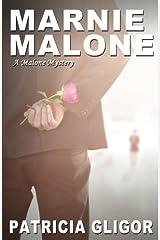 Marnie Malone (The Malone Mysteries) (Volume 5)