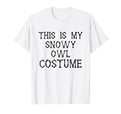 This is my Snowy Owl Costume T-Shirt Halloween Costume]()