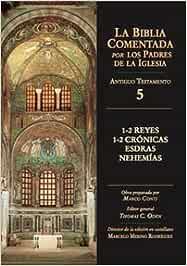 1-2 Reyes, 1-2 Crónicas, Esdras, Nehemías: 5 La Biblia