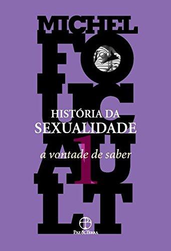 História da sexualidade: A vontade de saber (Vol. 1)