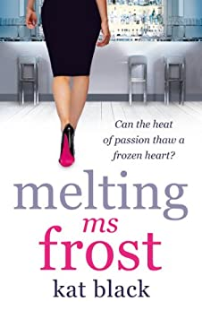 Melting Ms Frost by [Black, Kat]