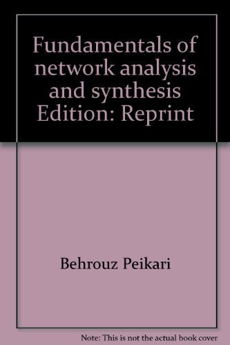 Fundamentals of Network Analysis and Synthesis PDF