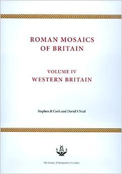 Roman Mosaics of Britain Volume IV: Western Britain