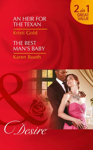 book cover of An Heir for the Texan / The Best Man\'s Baby