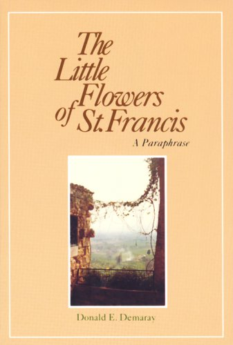 The Little Flowers of St. Francis: A Paraphrase