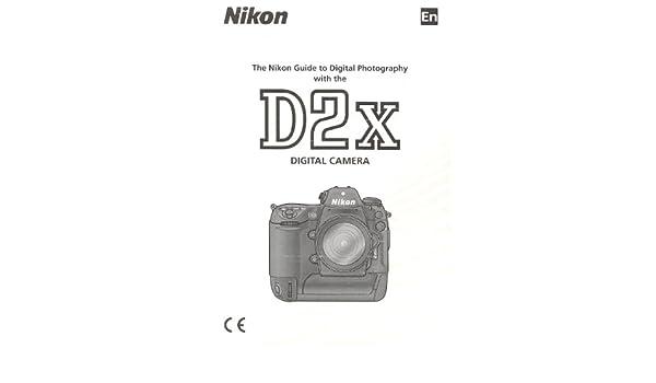 Nikon D2X Digital ORIGINAL Instruction Manual: : Books
