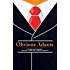Obvious Adams (Illustrated): The Story of a Successful Businessman