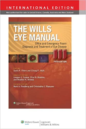 The Wills Eye Manual: Office and Emergency Room Diagnosis and Treatment of Eye Disease - 5th Edition