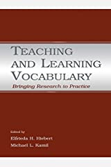 Teaching and Learning Vocabulary: Bringing Research to Practice Kindle Edition