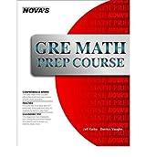 [GRE Math Prep Course] [by: Jeff Kolby]