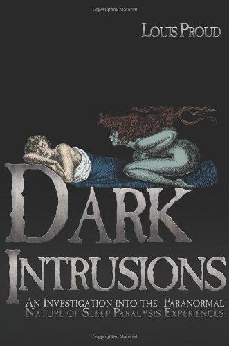 Dark Intrusions Investigation Paranormal Experiences product image